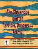 The Clever Boy and the Terrible, Dangerous Animal Activity Guide